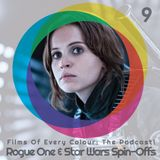 FOEC Podcast Ep. 9 – Rogue One & Star Wars Spin-Offs