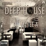 Essential Deep House - DJ Mytee A