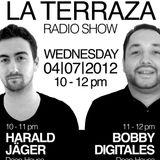 Harald Jäger & Bobby Digitales - La Terraza Radio Show (04.07.2012)
