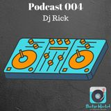 Electro Infected - Podcast (004) - Rick