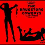 (Hip-Hop) Dj Shamann Presents: Drugstore Cowboys - La Vida Rapida (Tape 4) [2015]