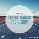 ECLECTIMANIAC Radio Show 20170815 Alive & Kicking
