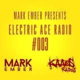 Mark Ember - Electric Ace Radio #003