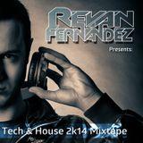Revan Fernandez - Tech & House 2k14 Mixtape