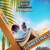 DJ QUALIFI_EXTRA CREDIT_MIX#43:SUMMER FINALS