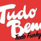 TUDO BEM ! #3 Tudo Funky ! Promo