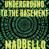 Underground To The Basement