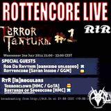 Rottencore - Rotterdam Terror Radio (02.07.14)
