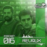 Addictive Behaviour Podcast 016 with REVAUX