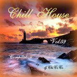 """""CHILL HOUSE"""" compilation Vol.59"