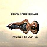 "Ocean Radio Chilled ""Midnight Silhouettes"" (2-21-16)"