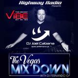 THE Vegas Mixdown with Fernando G. Showcase DJ Joel Cabana part 1 & 2