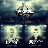 2015.07.22. Dj Szecsei & Corner Live at MAXIMAL at LIGET