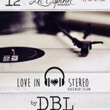 DBL@Love in Stereo at La espina & Wet 12.08.2017