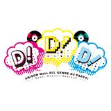 DJカツドウ! 20170429_D!D!D!