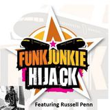 FunkJunkie Hijack Show Featuring Russell Penn 9th February 2017