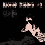 Speed Taping #4