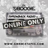 "DJ TY BOOGIE PRESENTS THROWBACK RADIO VOL.1 "" 2017 """
