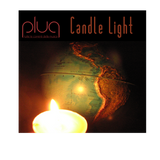 "Plug - 13/03/14 - 2^_____""Candle Light""_____"