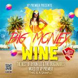 Big Money Wine Full CD - The Best of Byron Lee