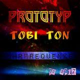 Tobi Ton - Prototyp - [Ruhrfrequenzen Podcast Show 11/2K16]
