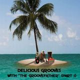 """SJITM PRESENTS """"DELICIOUS GROOVES"""" (PART 1) WITH """"THE GROOVEFATHER"""" NORRIE LYNCH"""