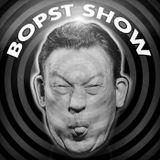 The Bopst Show: Il Suono Più Pazzo In Giro