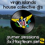 Part 2 of a 3x3 mix from the VI House Collective DJ's Mr Rob, Batenda, Max Anthony LIVE 7/3/13