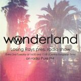 Losing Rays@Wonderland Radioshow #27