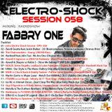 Fabbry One - Electro Shock Session 058 RadioShow2017
