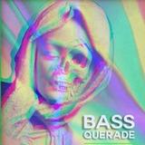TMAb2bKMN - Bassquerade