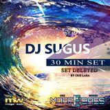 DJ SUGUS 30 MIN MIX