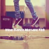 Indie Dance Mixtape #028