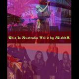 THIS IS AUSTRALIA VOL 2 (Indie Dance/New Wave/Electro-Dream Pop) Mixtape▶️by MishkA