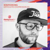 Difficultés d'expressions by Dj Scratchin Beg