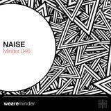 Minder 046 - Naise
