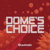Dome's choice #1