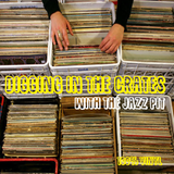 The Jazz Pit Vol.6 : No. 4 - Digging in crates