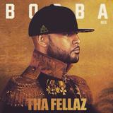 Tha Fellaz mix Focus BOOBA Pt.1