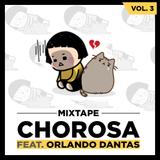 CHOROSA -  Vol. 3 (feat. Orlando Dantas)