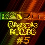 B@NĐee - ✪ Rhytmic BOMBS #5 ✪