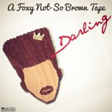 The Darling Tape