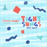 Tight Songs - Episode #68 (Aug. 15th, 2015)