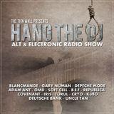 HANG THE DJ - NEW ELECTROPOP & ALTERNATIVE SHOW