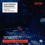 Electronica Radioshow @ Megapolis 89.5 FM – 31.12.2015 w/ Sasha Khizhnyakov