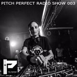 Pitch Perfect Radio Show 003 By Dario Sorano