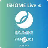 Ishome - Live@Spektral Night [SFM 011]