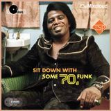 Sit Down With Some 70s Funk