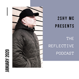 The Reflective Podcast - January 2020