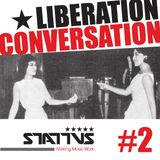 LIBERATION CONVERSATION#2 by Casey Anderson